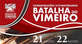 Comemorações do 213º aniversário da Batalha do Vimeiro decorrem a 21 e 22 de Agosto