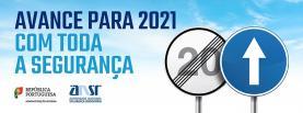 Autoridade Segurança Rodoviária lança campanha 'Avance para 2021 com toda a segurança'