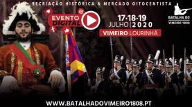 Recriação Histórica da Batalha do Vimeiro & Mercado Oitocentista este ano só nas redes sociais