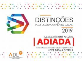 COVID-19: ADL adia Gala das Distinções pelo Desenvolvimento que estava agendada para sábado à noite