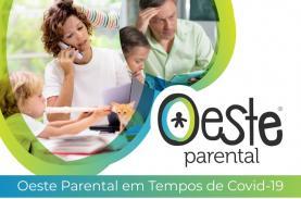 COVID-19: OesteCIM lança projecto de apoio à parentalidade no âmbito da pandemia