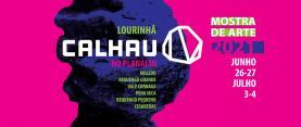 Mostra de arte 'Calhau' está de regresso ao Planalto das Cesaredas