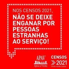 APAV lança campanha para prevenir burlas durante os Censos 2021
