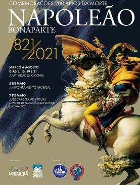 Município vai assinalar Bicentenário da Morte de Napoleão Bonaparte com diversas actividades 'online'