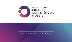 Fórum Saúde XXI discute em Torres Vedras a descentralização da saúde no Oeste