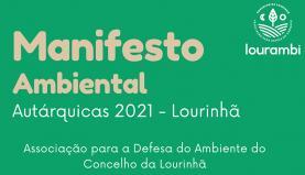 Lourambi está a elaborar um Manifesto Ambiental para as Eleições Autárquicas de 2021