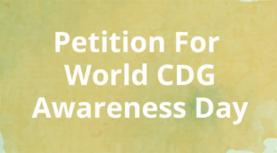 Dia Mundial da Consciencialização CDG - 16 de Maio: petição apela ao apoio da OMS para consciencialização das doenças congénitas de glicosilação