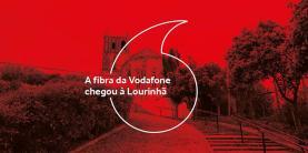 Fibra óptica da Vodafone chega à Lourinhã